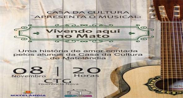 Musical Vivendo Aqui no Mato
