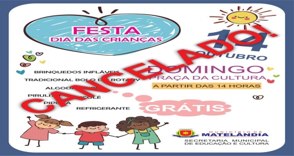 Festa do dia das Crianças é Cancelada