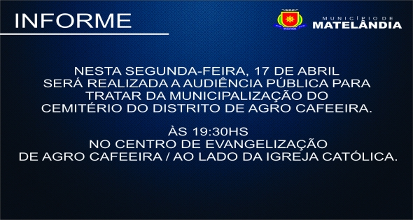 Audiência Pública será realizada hoje em Agro Cafeeira