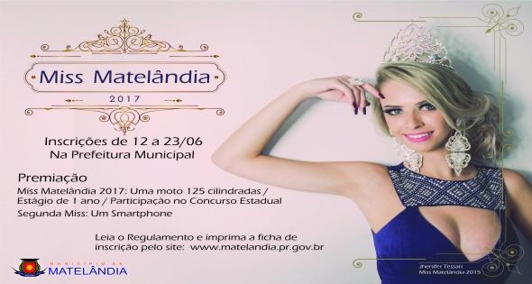 Estão abertas as inscrições para o Miss Matelândia 2017