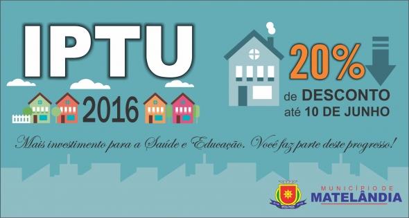 Prazo para pagamento do IPTU 2016 com desconto é 10 de junho